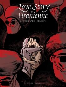 Love story à l'iranienne - Deloupy