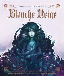Blanche Neige : d'après le conte des frères Grimm - Lylian