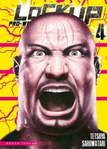 Lock up : pro-wrestling - TetsuyaSaruwatari