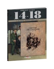 14-18 : le petit soldat, août 1914 : avec un carnet de croquis inclus - LoïcChevallier