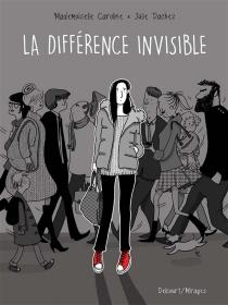 La différence invisible - JulieDachez