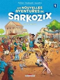 Les nouvelles aventures de Sarkozix - NicolasPothier