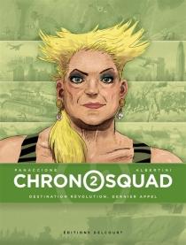 Chronosquad - GiorgioAlbertini
