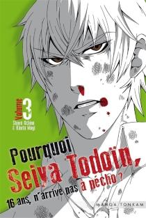 Pourquoi Seiya Todoïn, 16 ans, n'arrive pas à pécho ? - KantaMogi