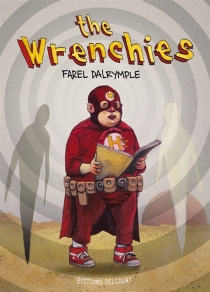The Wrenchies - FarelDalrymple
