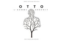 Otto, l'homme réécrit - Marc-AntoineMathieu