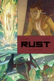 RUST : robot unit shock team - LucaBlengino