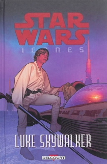 Star Wars : icones | Volume 3, Luke Skywalker -