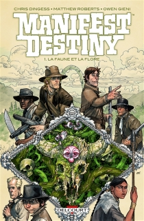 Manifest destiny - Chris Dingess