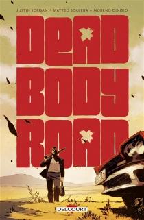 Dead body road - JustinJordan