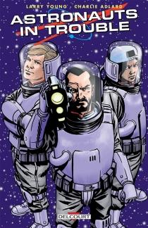 Astronauts in trouble - CharlieAdlard