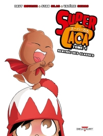Super Caca - Davy Mourier