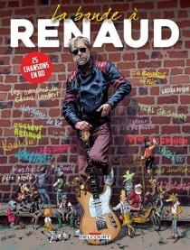 La bande à Renaud - Renaud