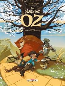 Le magicien d'Oz : l'intégrale : tomes 1 à 3 - DavidChauvel