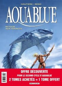 Aquablue : pack 30 ans tomes 12 à 14 - RégisHautière