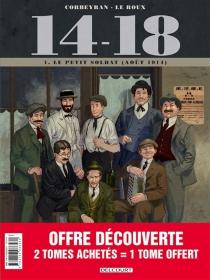 14-18 : pack 30 ans tomes 1 à 3 - LoïcChevallier