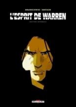 L'esprit de Warren : édition intégrale - LucBrunschwig, Servain