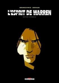 L'esprit de Warren : édition intégrale - LucBrunschwig