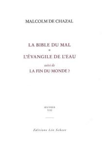 Edition complète des oeuvres de Malcolm de Chazal - Malcolm deChazal