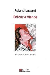 Retour à Vienne - RolandJaccard