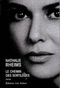 Le chemin des sortilèges - NathalieRheims