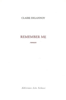 Remember me - Claire Delannoy