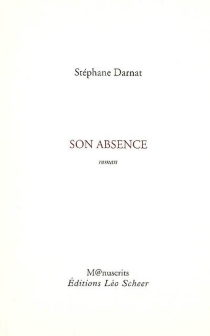 Son absence - StéphaneDarnat