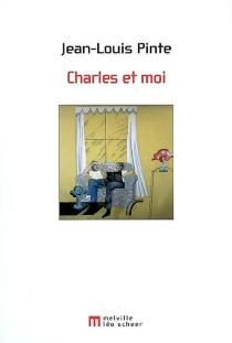 Charles et moi - Jean-LouisPinte