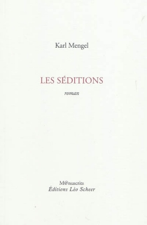 Les séditions - Karl Mengel