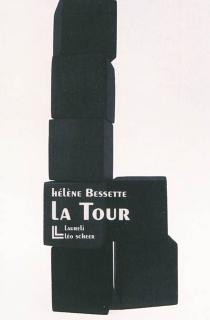 La tour - HélèneBessette