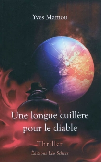 Une longue cuillère pour le diable - YvesMamou