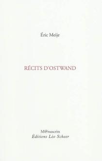 Récits d'Ostwand - ÉricMeije