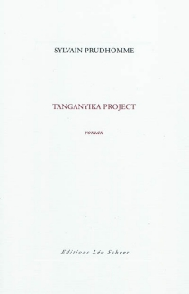 Tanganyika project - Sylvain Prudhomme