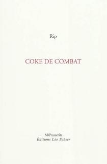 Coke de combat - Rip