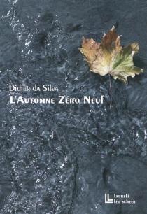 L'automne zéro neuf - DidierDa Silva