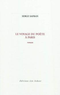 Le voyage du poète à Paris - SergeSafran