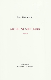Morningside park - Jean-Clet Martin