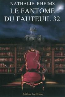 Le fantôme du fauteuil 32 - NathalieRheims