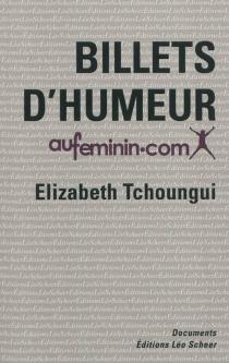 Billets d'humeur : pour aufeminin.com - ÉlizabethTchoungui