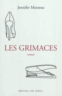 Les grimaces - JenniferMurzeau