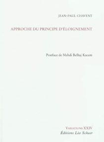 Approche du principe d'éloignement - Jean-PaulChavent