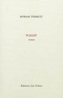 Plagiat - MyriamThibault