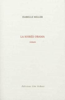 La soirée Obama - IsabelleMiller