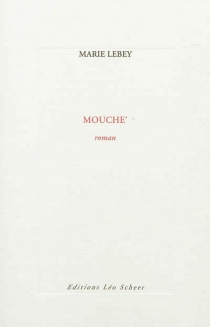 Mouche' - MarieLebey