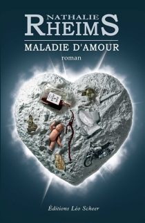 Maladie d'amour - NathalieRheims