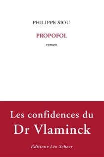 Propofol - Philippe Siou