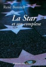 La star et son complexe - RenéBonnell