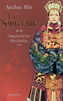 Impératrice Orchidée - AncheeMin