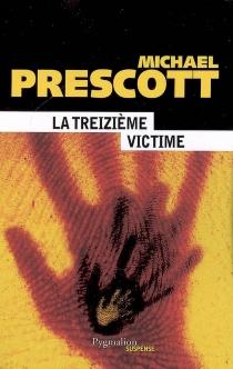 La treizième victime - MichaelPrescott