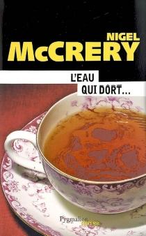 L'eau qui dort... - NigelMcCrery